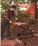 Barnacle Parp's Chain Saw Guide: Buying, Using, and Maintaining Gas & Electric Chain Saws