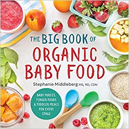 The big book of organic baby food baby purees finger foods and turn on 1 click ordering for this browser forumfinder Image collections
