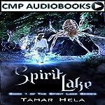 Spirit Lake | Tamar Hela