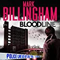 Bloodline: Tom Thorne, Book 8 Hörbuch von Mark Billingham Gesprochen von: Mark Billingham