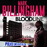Bloodline: Tom Thorne, Book 8 | Mark Billingham