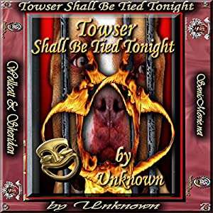 Towser Shall Be Tied Tonight Audiobook