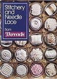 Stitchery and Needlelace, Threads Magazine Editors, 1561580104