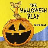 The Halloween Play (Laura Geringer Books)