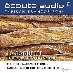 Écoute audio - La baguette. 8/2013