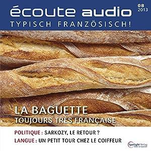 Écoute audio - La baguette. 8/2013 Hörbuch