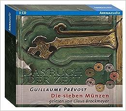 Die Sieben Münzen Das Buch Der Zeit 2 Amazonde Guillaume