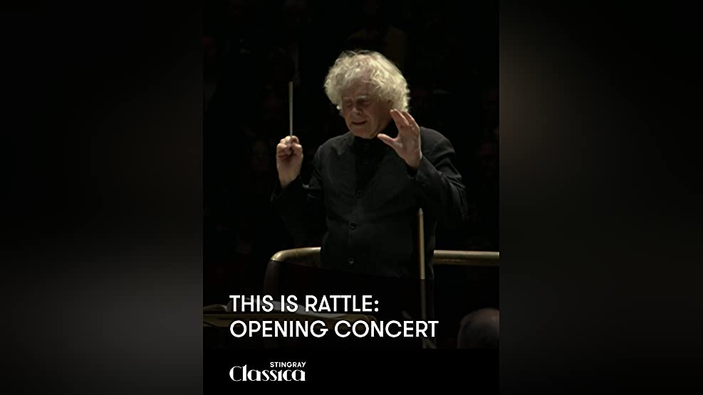 This is Rattle: Opening Concert