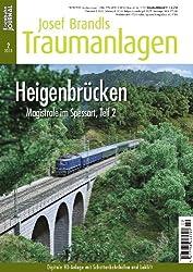 Heigenbrücken - Magistrale im Spessart, Teil 2 - Eisenbahn Journal Josef Brandls Traumanlagen 2-2013