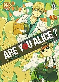Are you Alice, tome 4 par Ikumi Katagiri
