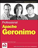 Professional Apache Geronimo, Jeff Genender and Bruce Snyder, 0471785431