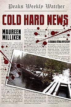 Cold Hard News by [Milliken, Maureen]