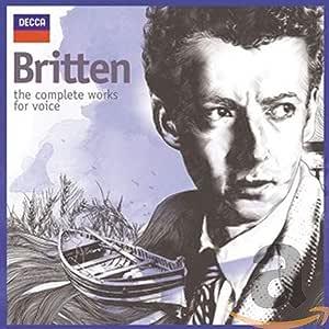 Britten Complete Works For Voice
