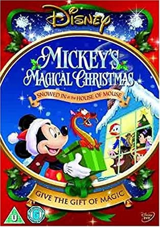 Mickey's Magical Christmas - Snowed In At The House Of Mouse DVD ...