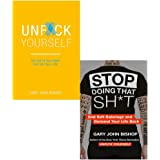 Unf*ck Yourself: Get out of your head and into your life & Stop Doing That Sh*t: End Self-Sabotage and Demand Your Life…