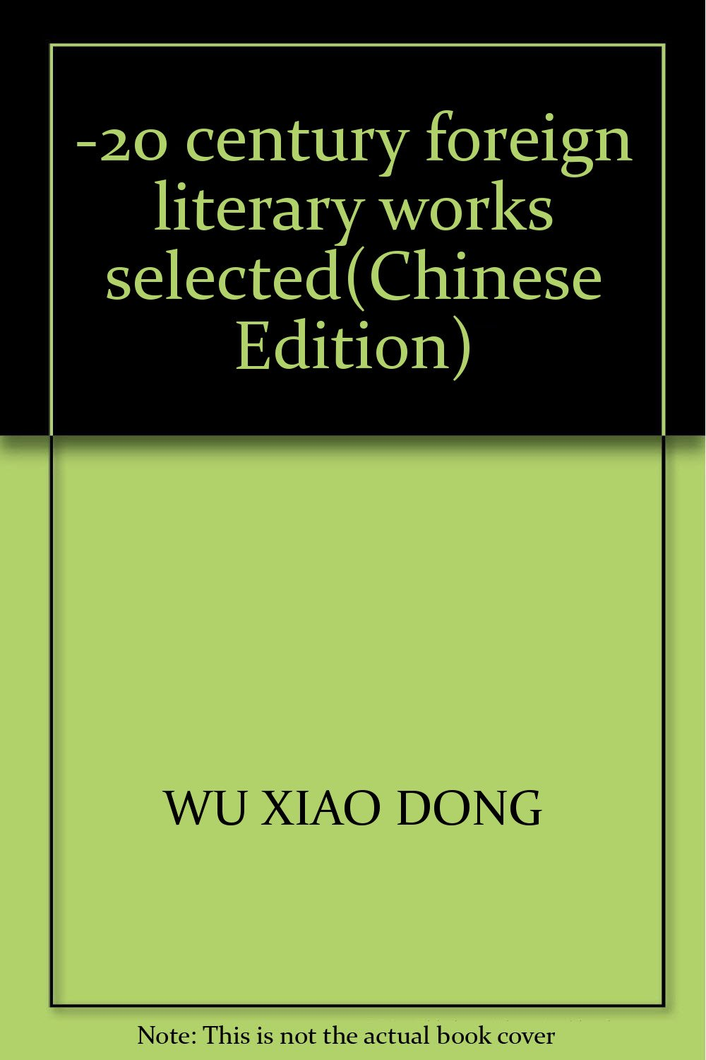 Download -20 century foreign literary works selected(Chinese Edition) pdf epub
