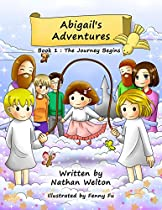 Abigail's Adventures - A Supernatural Seer Journey With Angels: The Journey Begins