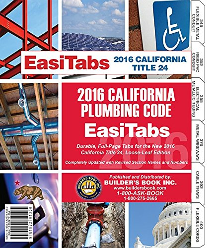 2016 California Plumbing Code, Title 24 Part 5. Loose-leaf EasiTabs (Blank pages with index tabs) (5 Ring Tab Book)