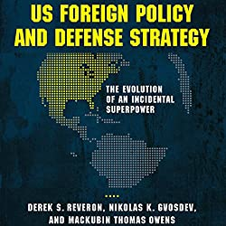 US Foreign Policy and Defense Strategy