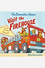 The Berenstain Bears Visit the Firehouse Paperback
