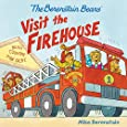 The Berenstain Bears Visit the Firehouse