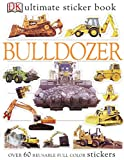 Ultimate Sticker Book: Bulldozer (Ultimate Sticker Books)