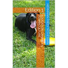 Education canine en permaculture: Edition 1 (French Edition)