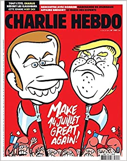 Amazon.fr - MACRON TRUMP MAKE 14 JUILLET GREAT AGAIN ! - RENCONTRE AVEC  DORRINE MARCHANDE DE JOURNAUX - AFFAIRE GREGORY LE CHAOS DES EXPERTS - Charlie  Hebdo N° 1303 du 12 juillet 2017 - Livres