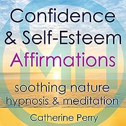 Confidence & Self-Esteem Affirmations
