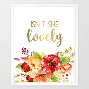 Eleville 8X10 Isn't she Lovely Real Gold Foil and Floral Watercolor Art Print (Unframed) Girl Nursery Art Quote Baby Wall Art Nursery Decor Motivational Art Inspirational Wedding Quote Gift WG056