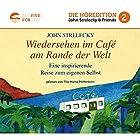 Wiedersehen im Café am Rande der Welt: Eine inspirierende Reise zum eigenen Selbst (Big Five for Life 2) Hörbuch von John Strelecky Gesprochen von: Tilo Maria Pfefferkorn