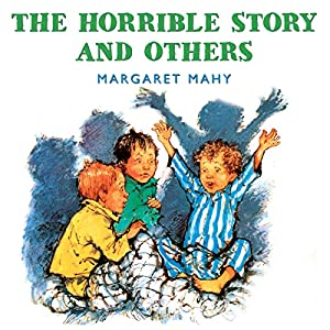 The Horrible Story and Others Audiobook