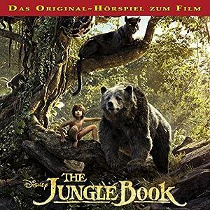 The Jungle Book: Das Original-Hörspiel zum Kinofilm Hörspiel