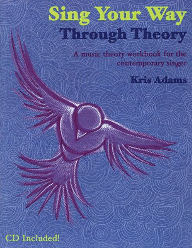 Sing Your Way Through Theory-A Music Theory Workbook For The Contemporary Singer Bk/CD