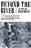 Beyond the River, Ann Hagedorn, 0684870657