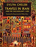 img - for Travels in Iran and the Caucasus, 1647 & 1654 book / textbook / text book