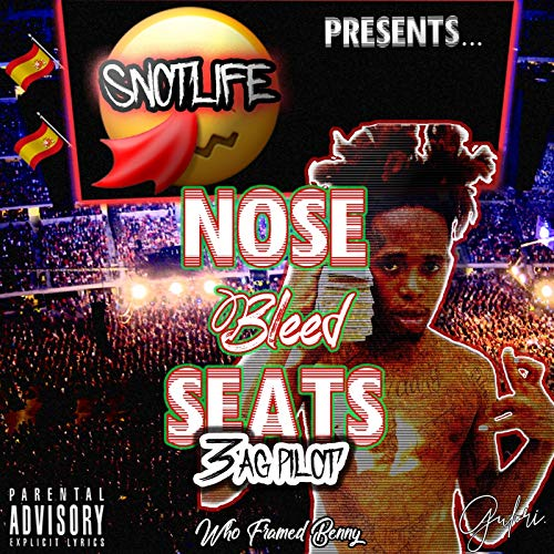 Nose Bleed Seats [Explicit]