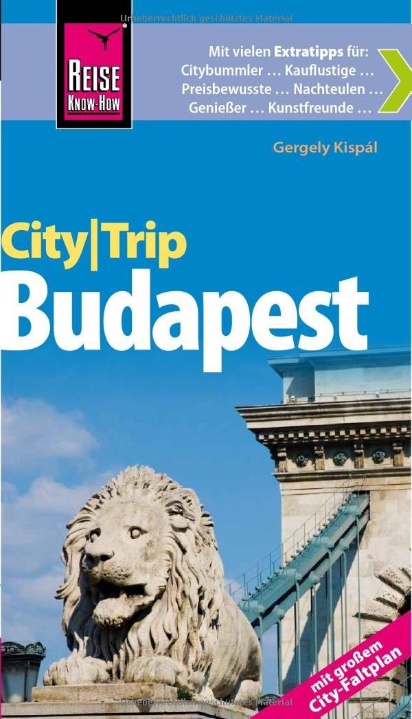 Reise Know-How CityTrip Budapest - mit großem City-Faltplan