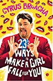 23 & ½ Ways to Make a Girl Fall for You