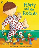 img - for Harry And The Robots (Harry and the Dinosaurs) book / textbook / text book