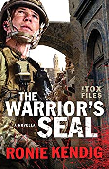 The Warrior's Seal (The Tox Files): A Tox Files Novella by [Kendig, Ronie]