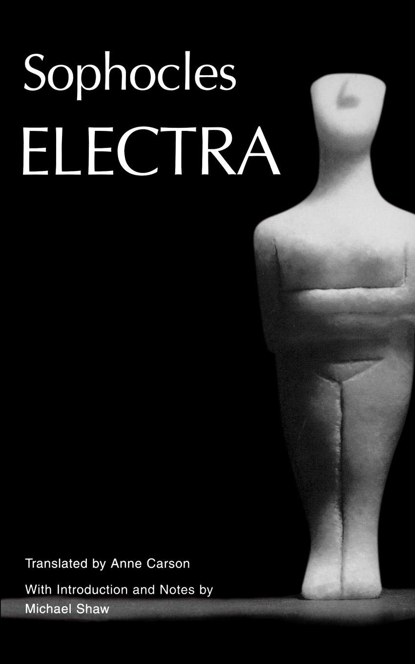 Electra  Greek Tragedy In New Translations  Paperback