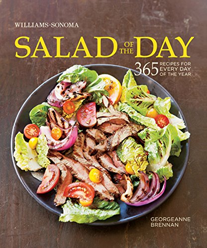 Williams-Sonoma Salad of the Day: 365 recipes for every day of the year (The Best Of Provence)
