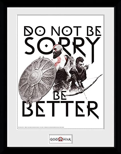 Amazon.com: God of War Don\'t Be Sorry - Mounted & Framed Print - 44 ...