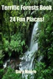 Terrific Forests Book-24 Fun Places!