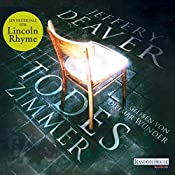 Todeszimmer (Lincoln Rhyme 10) | Jeffery Deaver