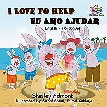 I Love to Help Eu Amo Ajudar  (English Portuguese Bilingual Collection) (Portuguese Edition)