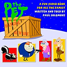 The Pet Audiobook by Paul Solomons Narrated by Paul Solomons