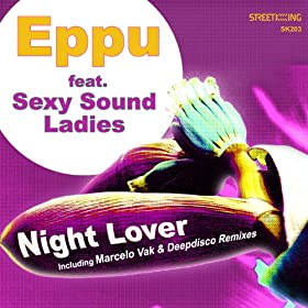 Amazon.com: Night Lover: Eppu feat. Sexy Sound Ladies: MP3 Downloads