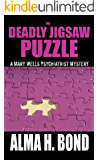 The Deadly Jigsaw Puzzle (Mary Wells Psychiatrist Mystery Book 1)